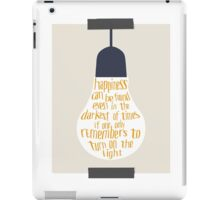 If One Only Remembers to Turn on the Light iPad Case/Skin