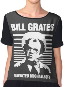 Dr Steve Brule Shirt: BILL GRATES INVENTED MICHAELSOFT Chiffon Top
