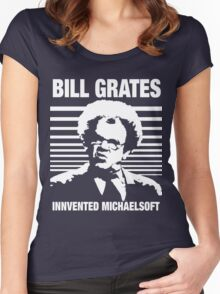 Dr Steve Brule Shirt: BILL GRATES INVENTED MICHAELSOFT Women's Fitted Scoop T-Shirt