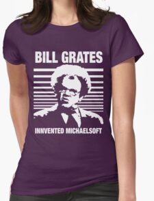 Dr Steve Brule Shirt: BILL GRATES INVENTED MICHAELSOFT Womens Fitted T-Shirt