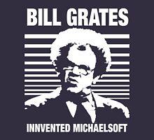 Dr Steve Brule Shirt: BILL GRATES INVENTED MICHAELSOFT Unisex T-Shirt