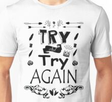 Try Again Unisex T-Shirt