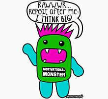 Motivational Monster I think Big! by Wishllywood ™ Womens Fitted T-Shirt