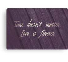 Love is Forever Canvas Print