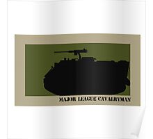 Major League Cavalryman - M113 Poster