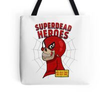 Superdead heroes: spider-dead Tote Bag