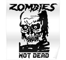 Zombies Not Dead Poster