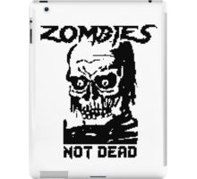 Zombies Not Dead iPad Case/Skin