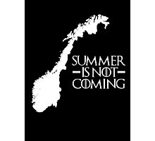 Summer is NOT coming - norway(white text) Photographic Print