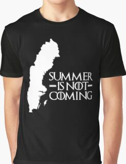 Summer is NOT coming - sweden(white text) Graphic T-Shirt