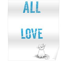 All You Need Is A Cat TShirt Adopt Pet Kids Need Love Too Womens Pets Rescue Ladies Tee Poster