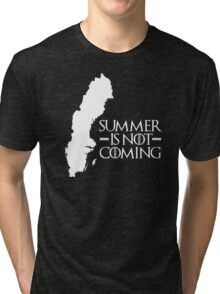 Summer is NOT coming - sweden(white text) Tri-blend T-Shirt