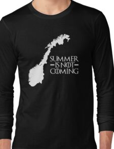 Summer is NOT coming - norway(white text) Long Sleeve T-Shirt