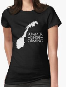 Summer is NOT coming - norway(white text) Womens Fitted T-Shirt