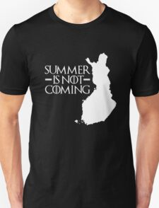 Summer is NOT coming - finland(white text) T-Shirt
