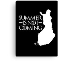 Summer is NOT coming - finland(white text) Canvas Print