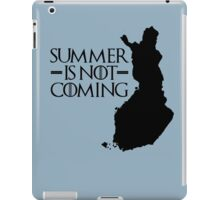 Summer is NOT coming - finland(black text) iPad Case/Skin