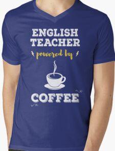 English Teacher Powered By Coffee. Cool Gift. Mens V-Neck T-Shirt
