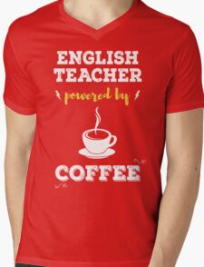 English Teacher Powered By Coffee. Cool Gift. Mens V-Neck T-Shirt