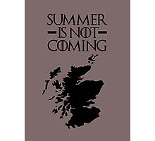 Summer is NOT coming - scoltland(black text) Photographic Print