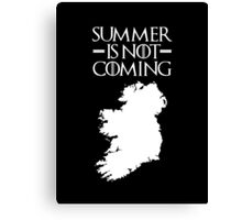 Summer is NOT coming - ireland(white text) Canvas Print