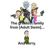 Greatest family from [Adult Swim] Photographic Print