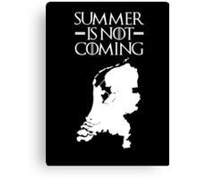 Summer is NOT coming - netherlands(white text) Canvas Print