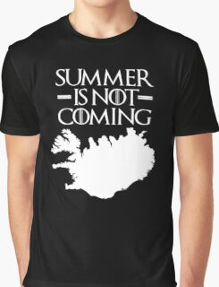 Summer is NOT coming - iceland(white text) Graphic T-Shirt