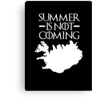 Summer is NOT coming - iceland(white text) Canvas Print