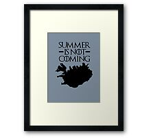 Summer is NOT coming - iceland(black text) Framed Print