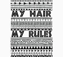 My hair my rules Unisex T-Shirt