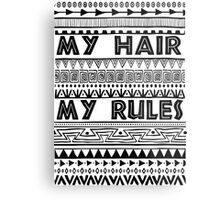 My hair my rules Metal Print