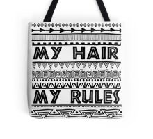 My hair my rules Tote Bag