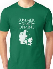 Summer is NOT coming - denmark(white text) Unisex T-Shirt