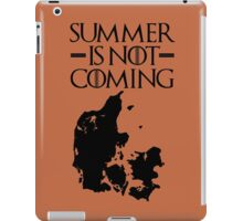 Summer is NOT coming - denmark(black text) iPad Case/Skin