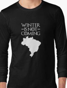 Winter is not Coming - Brazil Long Sleeve T-Shirt