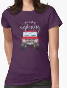 Never Stop Exploring (red) Womens Fitted T-Shirt
