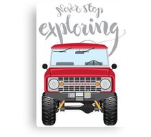 Never Stop Exploring (red) Canvas Print