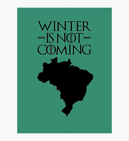 Winter is not Coming - Brazil Photographic Print