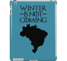 Winter is not Coming - Brazil iPad Case/Skin