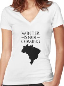 Winter is not Coming - Brazil Women's Fitted V-Neck T-Shirt