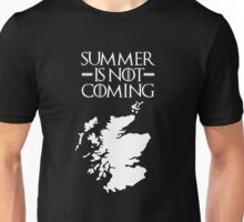Summer is NOT coming - scotland(white text) Unisex T-Shirt