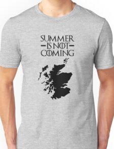 Summer is NOT coming - scoltland(black text) Unisex T-Shirt