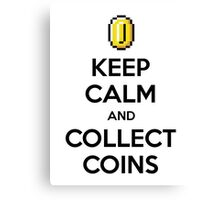 Keep Calm And Collect Coins Canvas Print