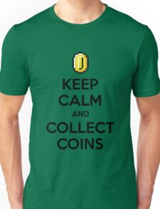 Keep Calm And Collect Coins Unisex T-Shirt