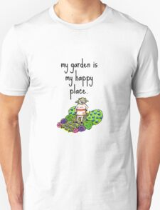 My Garden Is My Happy Place T-Shirt
