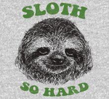 Sloth So Hard One Piece - Short Sleeve