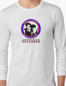 Brock and Chest, American Badasses Long Sleeve T-Shirt