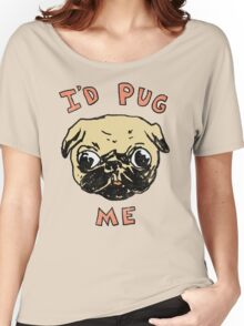 I'd Pug Me Women's Relaxed Fit T-Shirt