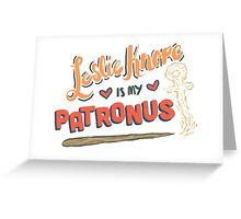 Leslie Knope Is My Patronus Greeting Card